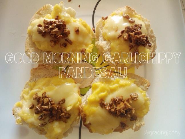 Good morning garlichippy pandesal