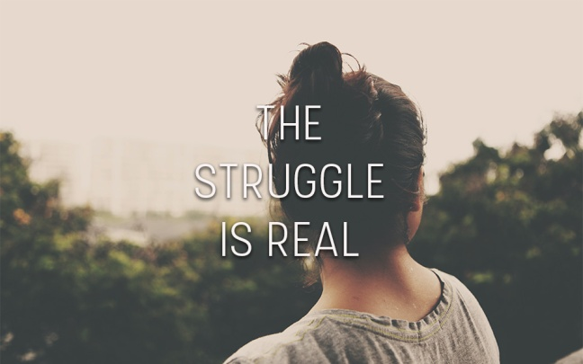 The Struggle Is Real is the series on the struggles I deal with currently, and how I deal with them. Good news: you're not alone in your struggle. Bad news: struggles suck. Better news: Jesus will see us through. :)
